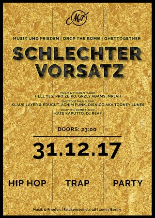 Schlechter Vorsatz New Years Eve Party at Musik & Frieden – win tickets here!