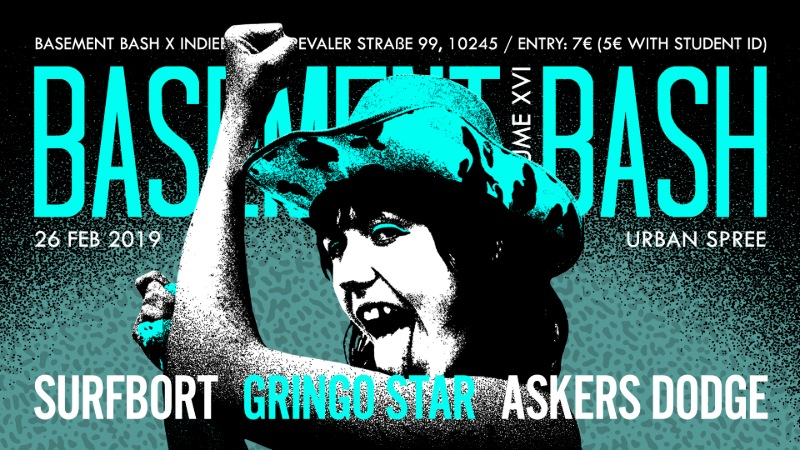 Basement Bash presents NY trend-punkers Surfbort, plus Gringo Star and Askers Dodge